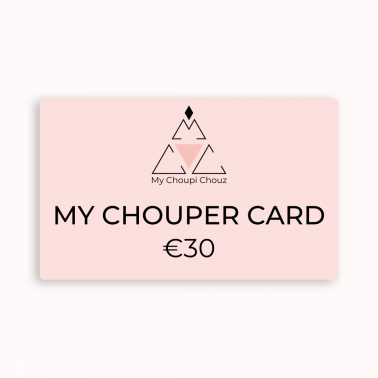 My Chouper Card- €30